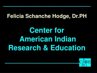 Felicia Schanche Hodge, Dr.PH