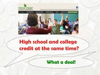 High school and college credit at the same time?