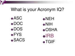 What is your Acronym IQ?