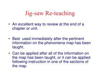 Jig-saw Re-teaching