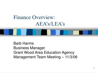 Finance Overview: 		  AEA's/LEA's