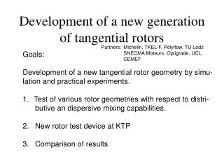 Development of a new generation of tangential rotors