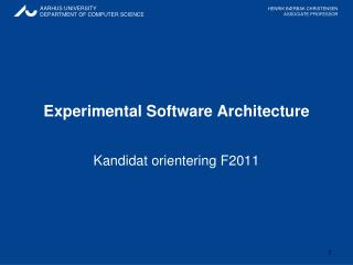 Experimental Software Architecture
