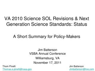 Jim Batterson VSBA Annual Conference Williamsburg, VA November 17, 2011