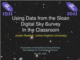 Using Data from the Sloan Digital Sky Survey In the Classroom