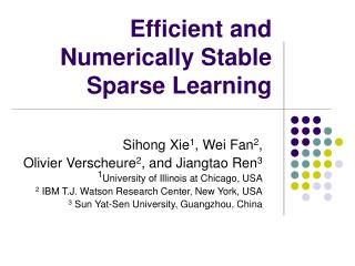 Efficient and Numerically Stable Sparse Learning