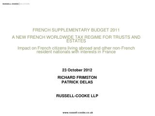 23 October 2012 RICHARD FRIMSTON PATRICK DELAS RUSSELL-COOKE  LLP
