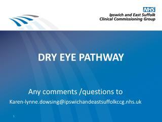 DRY EYE PATHWAY
