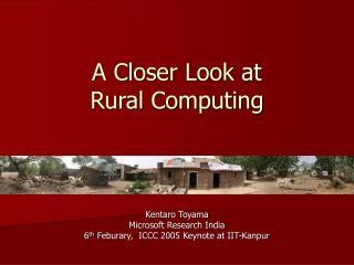 A Closer Look at  Rural Computing