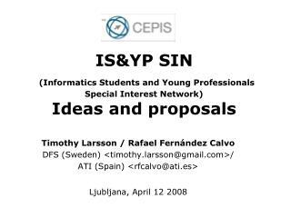 Timothy Larsson / Rafael Fern�ndez Calvo DFS (Sweden) <timothy.larsson@gmail>/