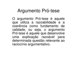 Argumento  Pró-tese