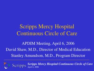 Scripps Mercy Hospital Continuous Circle of Care