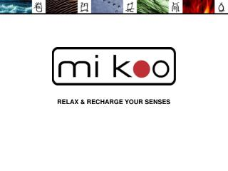 RELAX  RECHARGE YOUR SENSES