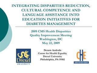 INTEGRATING DISPARITIES REDUCTION, CULTURAL COMPETENCE AND LANGUAGE ASSISTANCE INTO EDUCATION INITIATIVES FOR  DIABETES