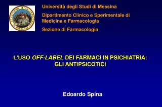 L USO OFF-LABEL DEI FARMACI IN PSICHIATRIA: GLI ANTIPSICOTICI