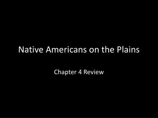 Native Americans on the Plains