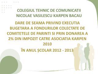 COLEGIUL TEHNIC DE COMUNICATII NICOLAE VASILESCU KARPEN BACAU