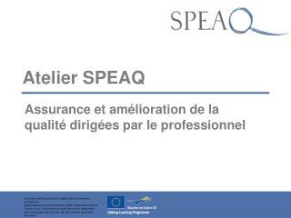 Atelier SPEAQ