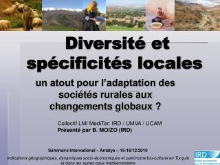 Diversit� et sp�cificit�s locales�