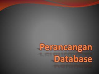 Perancangan Database