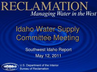 Idaho Water Supply Committee Meeting