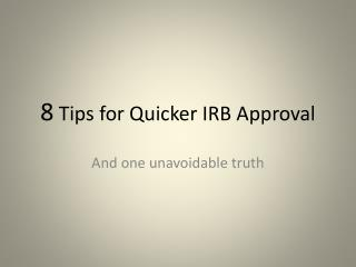 8  Tips for Quicker IRB Approval