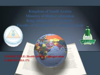 COURSE TITLE: Health Services Administration  CODE/NO: HSA 171