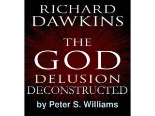 DECONSTRUCTED by Peter S. Williams