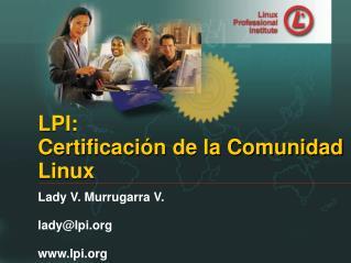 Lady V. Murrugarra V. lady@lpi lpi