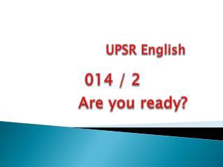 UPSR English