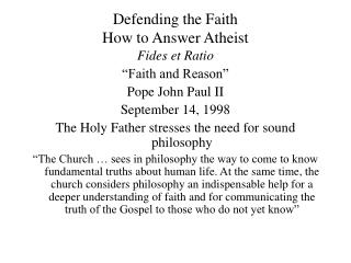 Defending the Faith How to Answer Atheist