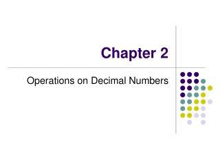 Operations on Decimal Numbers