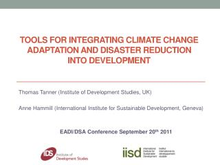 Tools for Integrating Climate Change ADAPTATION and Disaster Reduction into Development