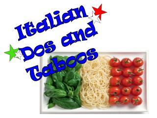 Italian Dos and Taboos