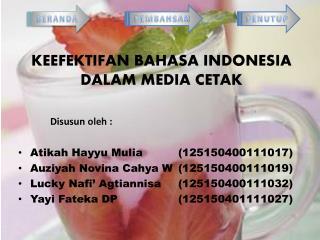 KEEFEKTIFAN BAHASA INDONESIA DALAM MEDIA CETAK