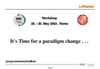 It's Time for a paradigm change . . .