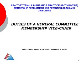 DUTIES OF A GENERAL COMMITTEE MEMBERSHIP VICE-CHAIR
