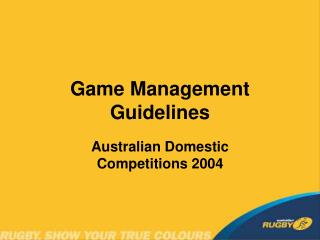 Game Management Guidelines