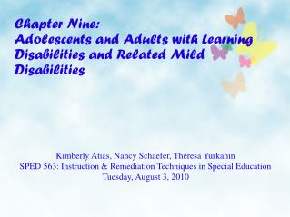 Chapter Nine:  Adolescents and Adults with Learning  Disabilities and Related Mild Disabilities
