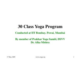 30 Class Yoga Program Conducted at IIT Bombay, Powai, Mumbai