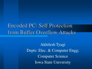 Encoded PC: Self Protection from Buffer Overflow Attacks
