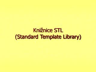 Kni �nice STL (Standard Template Library)