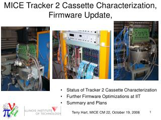 MICE Tracker 2 Cassette Characterization, Firmware Update,