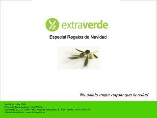 Sevilla, Octubre 2009 Propuesta Presentada por: Toni V lchez  Extraverde S.C. CIF J-91817957. Plaza de Do a Elvira, 8. 4