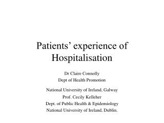 Patients� experience of Hospitalisation