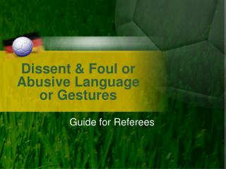 Dissent & Foul or Abusive Language or Gestures