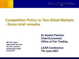 Competition Policy in Two-Sided Markets - Some brief remarks