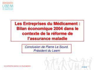 Conclusion de Pierre Le Sourd, Président du Leem