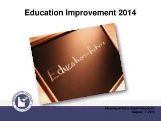 Education Improvement 2014