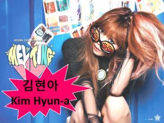 김현아 Kim Hyun-a